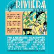 CLUB RIVIERA FESTIVAL 2013 : Billet, place, pass & programmation | Festival