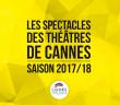 LES SPECTACLES DES THEATRES DE CANNES
