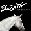 EQUITA LYON : Billet, place, pass & programmation | Spectacle