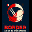 FESTIVAL BORDER : place, billet, ticket