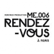 Festival ME.006 RENDEZ-VOUS A PARIS 2012 : Billet, place, pass & programmation | Festival