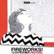 FIREWORKS FESTIVAL 2013 : Billet, place, pass & programmation | Festival