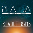 PLATJA ELECTRONIC FESTIVAL  2015 : Billet, place, pass & programmation | Festival