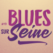 PASS FESTIVAL BLUES SUR SEINE