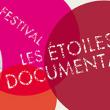 FESTIVAL LES ETOILES DU DOCUMENTAIRE 2017