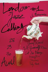 LONDON JAZZ CALLING : Billet, place, pass & programmation | Concert