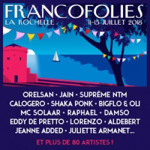 Festival FRANCOFOLIES DE LA ROCHELLE 2018 : Billet, place, pass & programmation | Festival