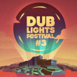 Festival Dub Lights #3