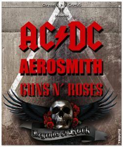 TOURNEE LEGENDS OF ROCK (TRIBUTE AC/DC, AEROSMITH, GUNS N'ROSES) : Billet, place, pass & programmation | Concert