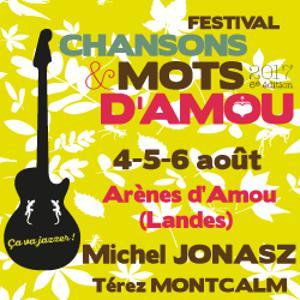 Festival FESTIVAL CHANSONS & MOTS D'AMOU 2017