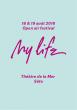 Festival MY LIFE FESTIVAL 2018