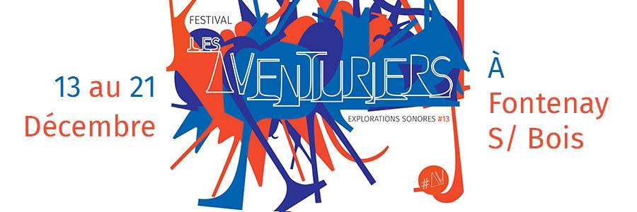 FESTIVAL LES AVENTURIERS #13