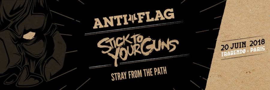ANTI-FLAG + STICK TO YOUR GUNS + STRAY FROM THE PATH