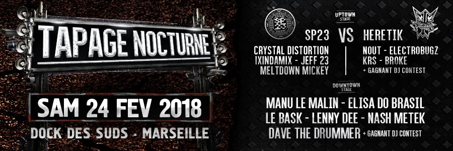 Tapage Nocturne 2018 - Marseille