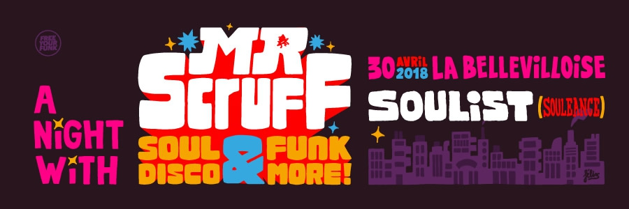 FREE YOUR FUNK : A NIGHT WITH MR. SCRUFF