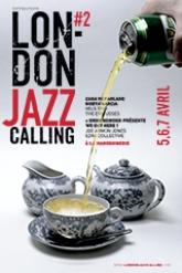 LONDON JAZZ CALLING #2