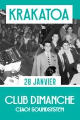 CLUB DIMANCHE : CIAO! SOUNDSYSTEM