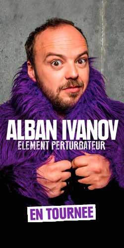 Billets ALBAN IVANOV