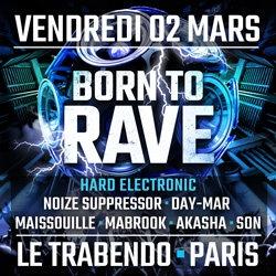 Billets BORN TO RAVE [Regeneration] - PARIS