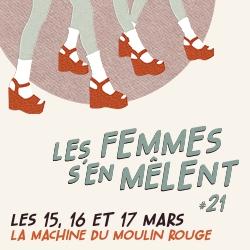 Billets Les Femmes s'en Mêlent#21