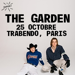 Billets The Garden + Gavagaii