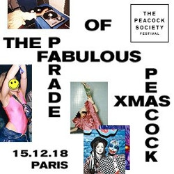 Billets The Peacock Society : The Fabulous Parade Of The Xmas Peacock