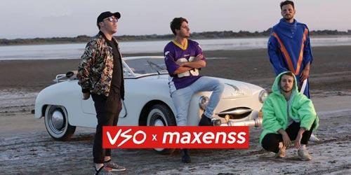 Billets VSO X MAXENSS