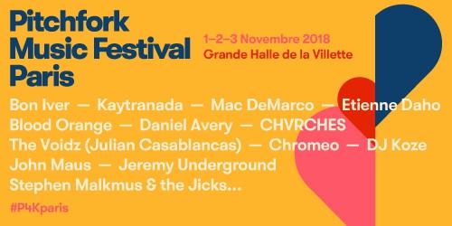 Billets PITCHFORK MUSIC FESTIVAL PARIS