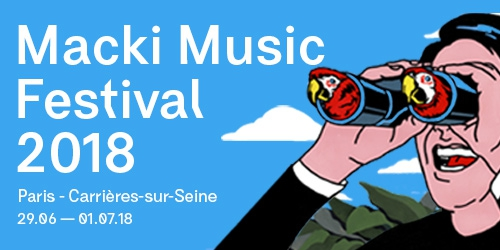 Billets MACKI MUSIC FESTIVAL 2018